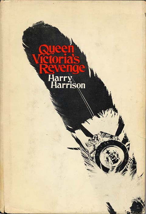 QUEEN VICTORIA'S REVENGE. Harry Harrison.