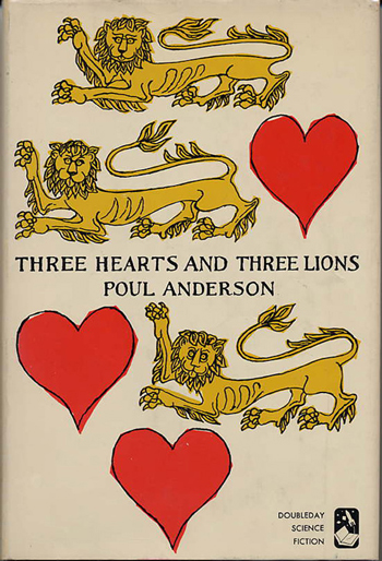 THREE HEARTS AND THREE LIONS. Poul Anderson.