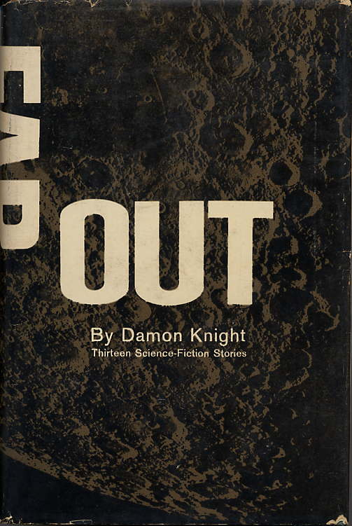 FAR OUT: THIRTEEN SCIENCE-FICTION STORIES.