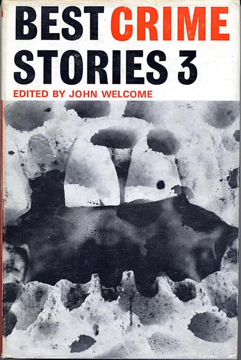 BEST CRIME STORIES 3. John Welcome.