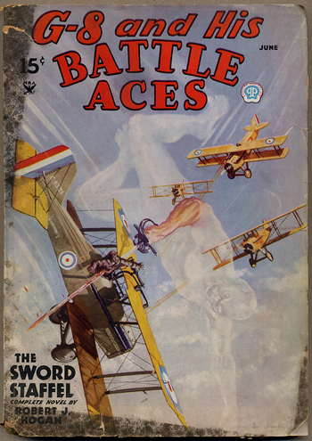 G-8 and HIS BATTLE ACES. G-8, 1935 HIS BATTLE ACES. June, No. 1 Volume 6, Robert J. Hogan.