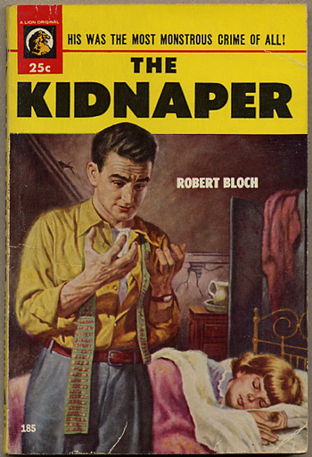 THE KIDNAPER. Robert Bloch.