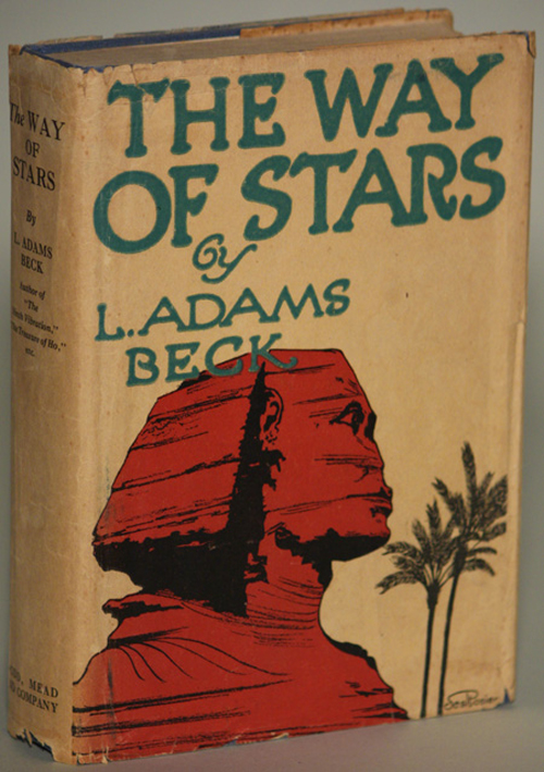 THE WAY OF STARS: A ROMANCE OF REINCARNATION. Adams Beck, ily.