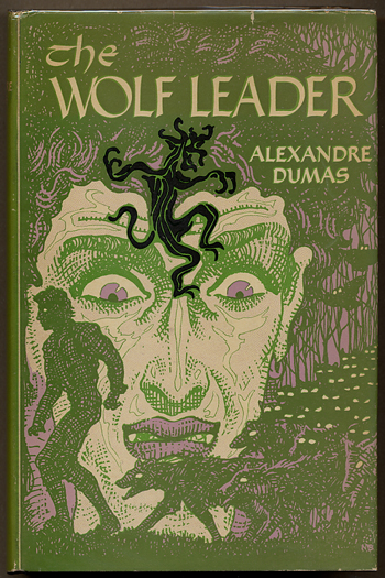 THE WOLF LEADER: Edited from the translation of Alfred Allinson by L. Sprague de Camp. Alexandre Dumas.