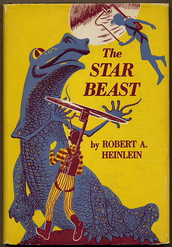 THE STAR BEAST. Robert A. Heinlein.