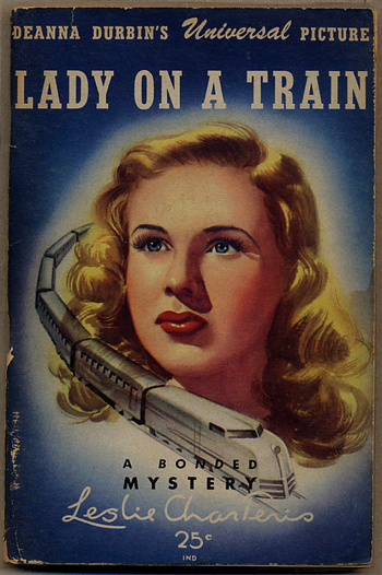 LADY ON A TRAIN. Leslie Charteris.