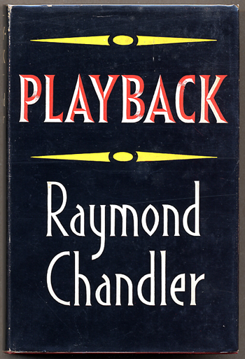 PLAYBACK. Raymond Chandler.