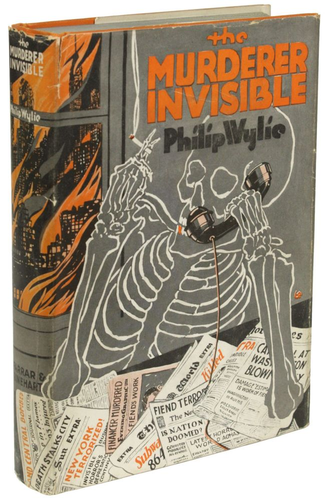 THE MURDERER INVISIBLE. Philip Wylie.