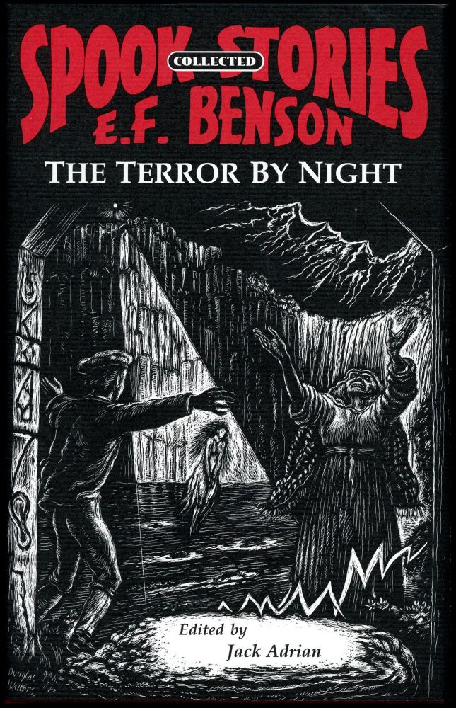 THE TERROR BY NIGHT: COLLECTED SPOOK STORIES VOLUME ONE. Edited by Jack Adrian. Benson, dward, rederic.