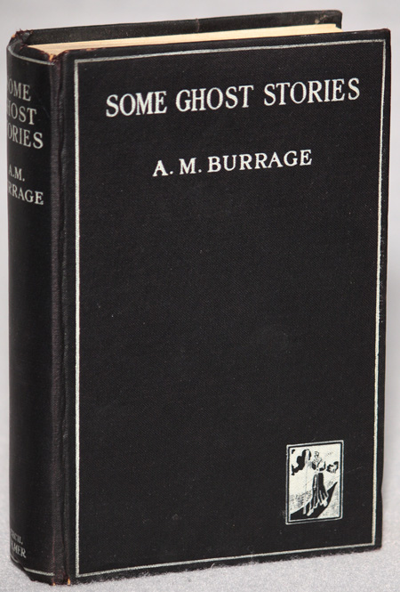 SOME GHOST STORIES. Burrage, lfred, cLelland.