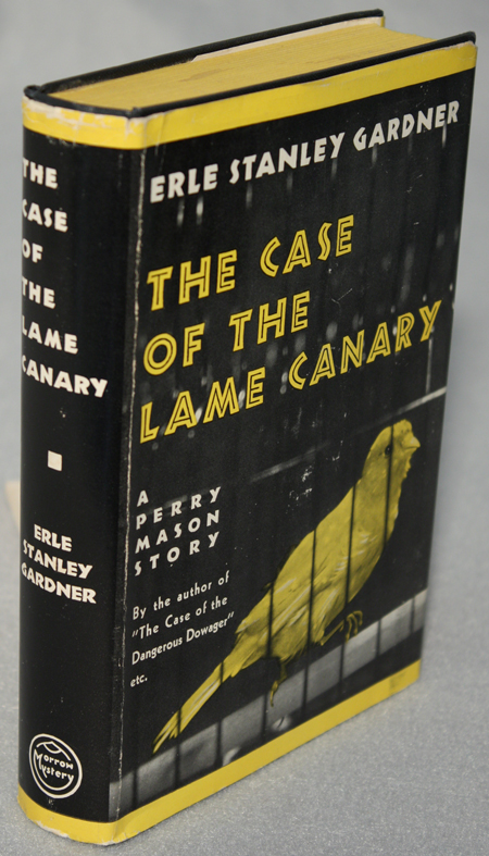THE CASE OF THE LAME CANARY. Erle Stanley Gardner.