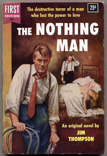 THE NOTHING MAN. Jim Thompson.
