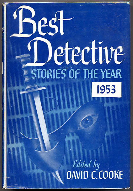 BEST DETECTIVE STORIES OF THE YEAR 1953. David C. Cooke.
