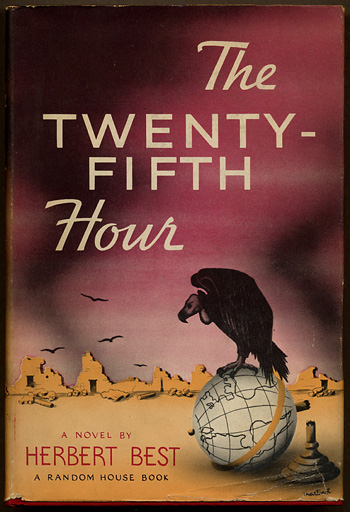 THE TWENTY-FIFTH HOUR. Herbert Best.