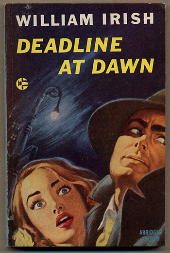 "DEADLINE AT DAWN. Cornell Woolrich, ""William Irish"""