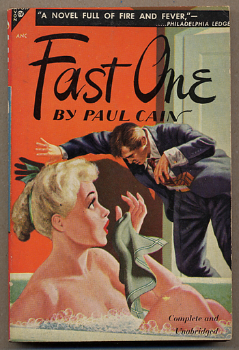 FAST ONE. Paul Cain, pseudonym for George Carrol Sims.