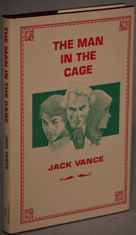 "THE MAN IN THE CAGE. John Holbrook Vance, ""Jack Vance."""