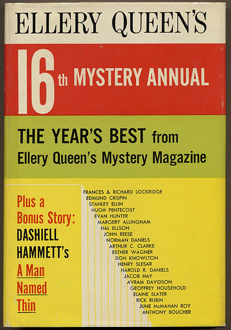 ELLERY QUEEN'S 16th MYSTERY ANNUAL: THE YEAR'S BEST FROM ELLERY QUEEN'S MYSTERY MAGAZINE. Frederic Dannay, Manfred B. Lee.