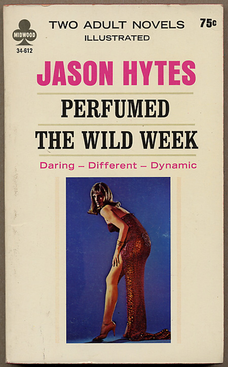 PERFUMED bound with THE WILD WEEK. Frank Frazetta, Jason Hytes.
