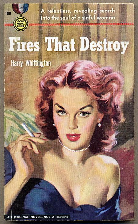 FIRES THAT DESTROY. Harry Whittington.