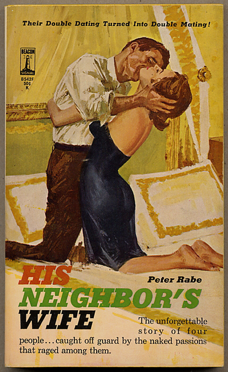 HIS NEIGHBOR'S WIFE. Peter Rabe.