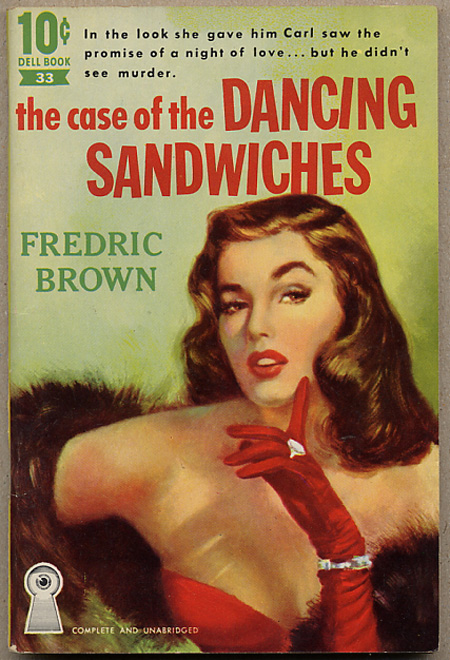 THE CASE OF THE DANCING SANDWICHES.