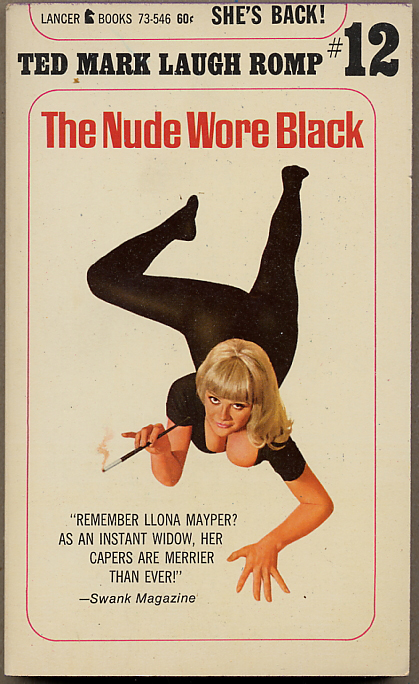 THE NUDE WORE BLACK. Ted Mark, pseudonym for Theodore Mark Gottfried.
