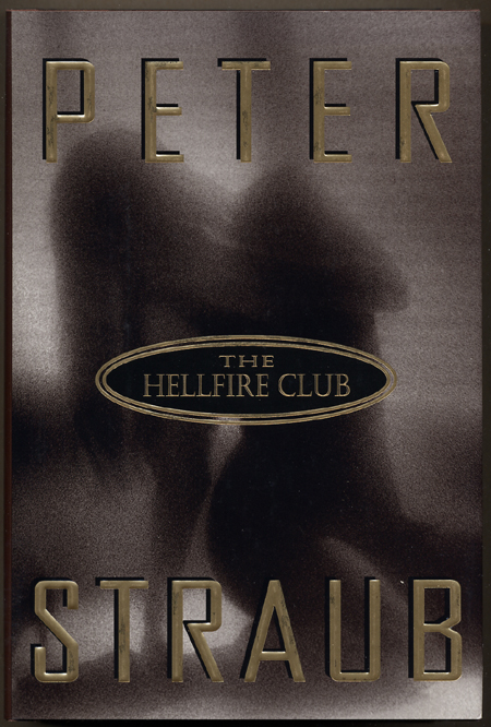 THE HELLFIRE CLUB. Peter Straub.