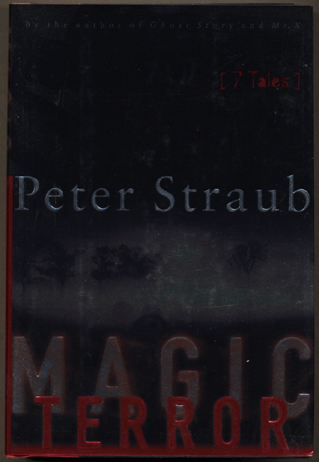 MAGIC TERROR: SEVEN TALES. Peter Straub.