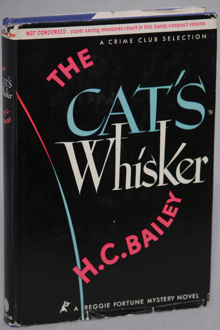 THE CAT'S WHISKER. Bailey, enry, hristopher.