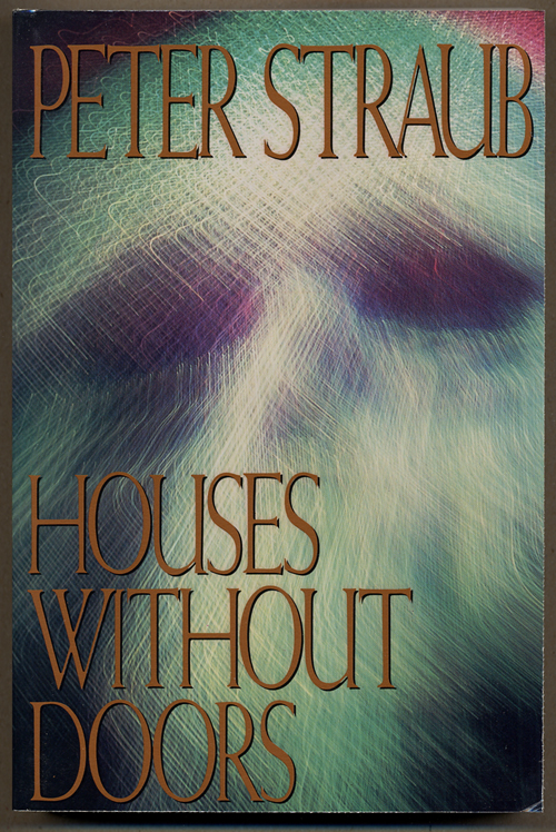 HOUSES WITHOUT DOORS. Peter Straub.