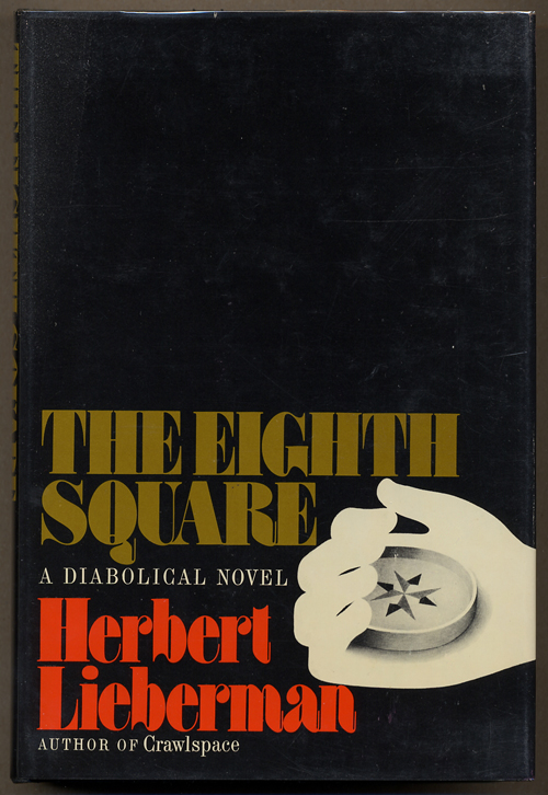 THE EIGHTH SQUARE. Herbert Lieberman.
