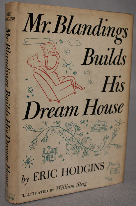 MR. BLANDINGS BUILDS HIS DREAM HOUSE. Eric Hodgins.