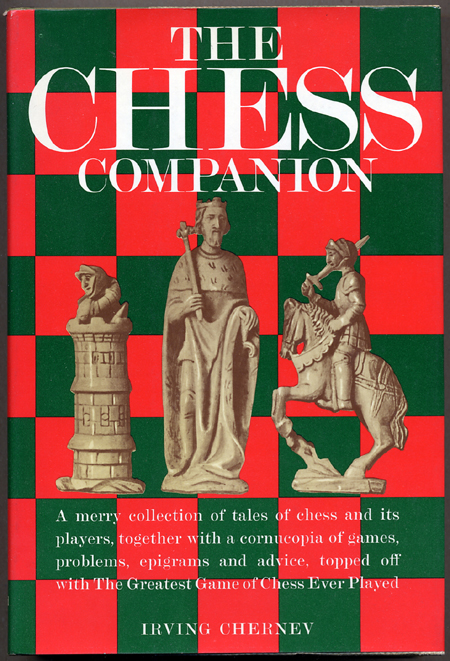 THE CHESS COMPANION: A MERRY COLLECTION OF TALES OF CHESS AND ITS PLAYERS