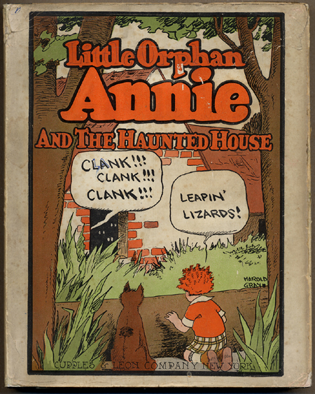 LITTLE ORPHAN ANNIE AND THE HAUNTED HOUSE. Harold Gray.