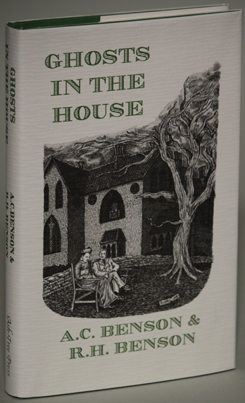 GHOSTS IN THE HOUSE. Introduction by Hugh Lamb. Robert Hugh Benson, Arthur Christopher.