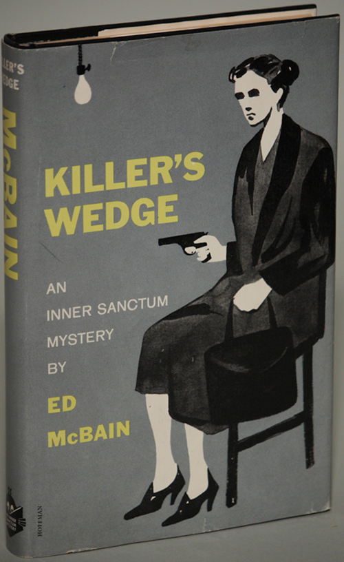 KILLER'S WEDGE. Ed McBain, Evan Hunter.