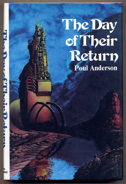 THE DAY OF THEIR RETURN. Poul Anderson.