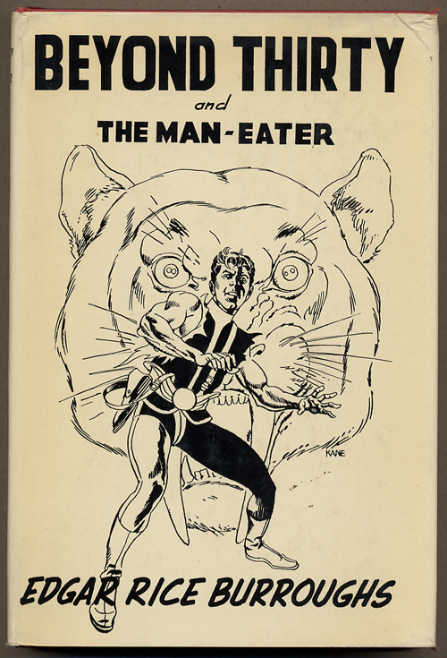 BEYOND THIRTY AND THE MAN-EATER. Edgar Rice Burroughs.