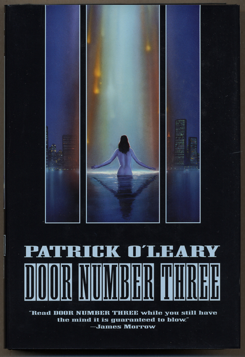 DOOR NUMBER THREE. Patrick O'Leary.