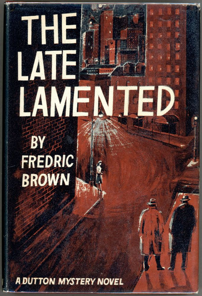 THE LATE LAMENTED. Fredric Brown.