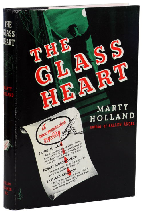 THE GLASS HEART. Marty Holland, pseudonym for Mary Holland.