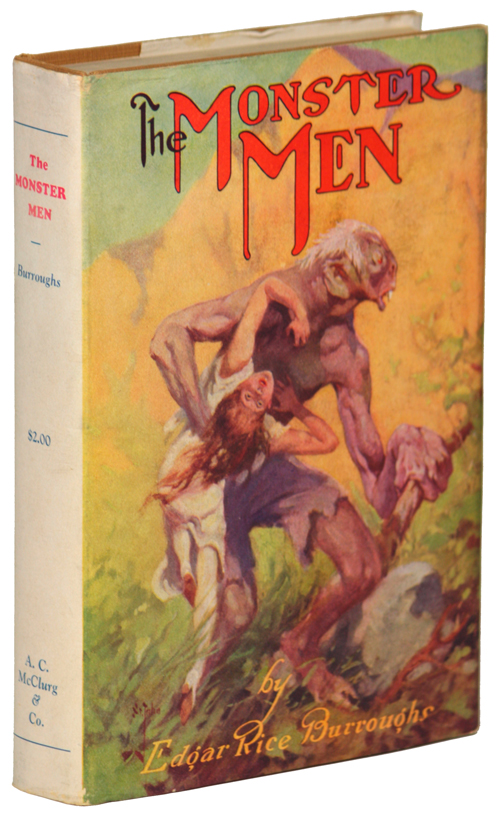THE MONSTER MEN. Edgar Rice Burroughs.