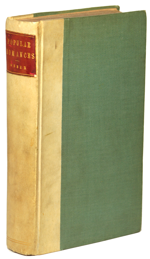 POPULAR ROMANCES: CONSISTING OF IMAGINARY VOYAGES AND TRAVELS. CONTAINING GULLIVER'S TRAVELS, JOURNEY TO THE WORLD UNDER GROUND, THE LIFE AND ADVENTURES OF PETER WILKINS, THE ADVENTURES OF ROBINSON CRUSOE, AND THE HISTORY OF AUTOMATHES. To Which is Prefixed an Introductory Dissertation, by Henry Weber, Esq. Henry Weber, compiler.