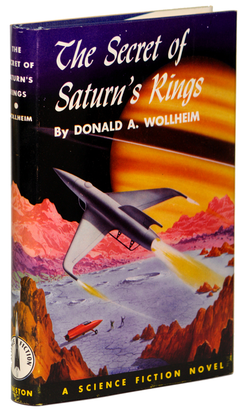 THE SECRET OF SATURN'S RINGS. Donald A. Wollheim.