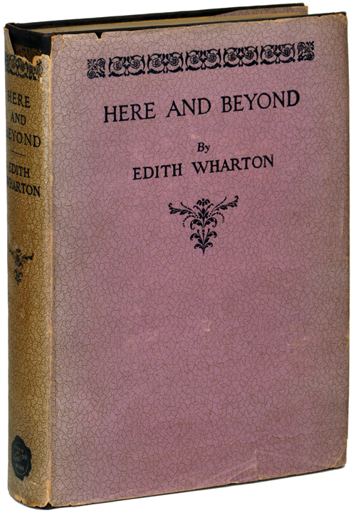 HERE AND BEYOND. Edith Wharton.