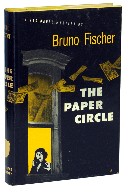 THE PAPER CIRCLE. Bruno Fischer.