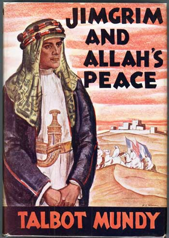 JIMGRIM AND ALLAH'S PEACE. Talbot Mundy, William Lancaster Gribbon.