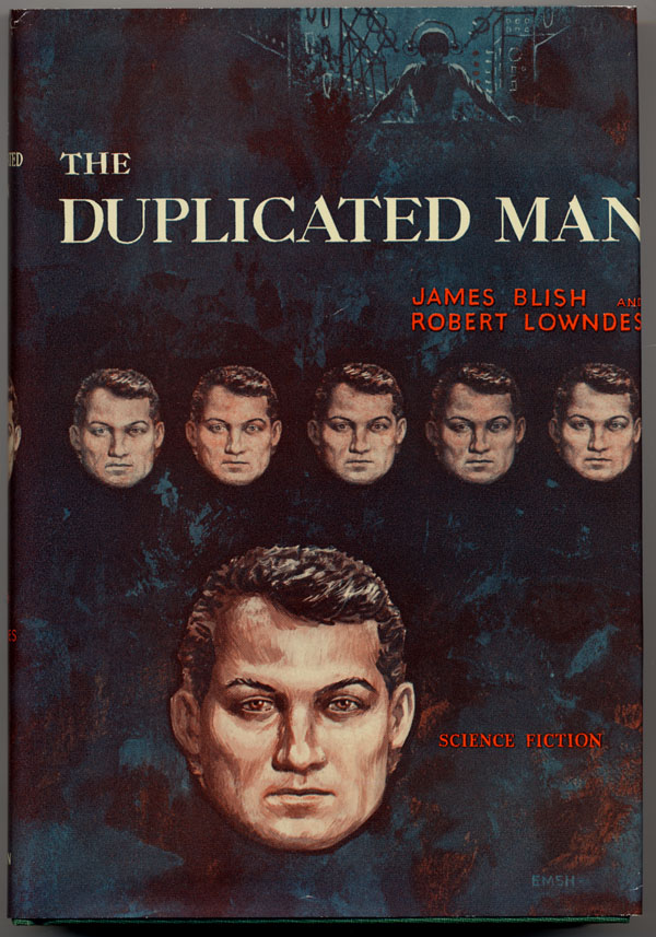 THE DUPLICATED MAN.