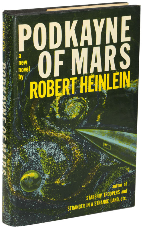 PODKAYNE OF MARS: HER LIFE AND TIMES. Robert A. Heinlein.